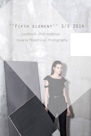 """""""Fifth element"""" S/S 2014"""